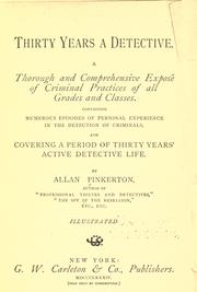 Cover of: Thirty years a detective | Allan Pinkerton