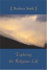Cover of: Exploring the Religious Life