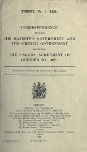 Cover of: Correspondence between His Majesty's government and the French government respecting the Angora agreement of October 20, 1921 ..