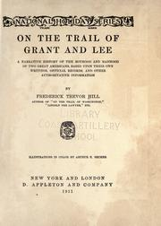 Cover of: On the trail of Grant and Lee by Frederick Trevor Hill
