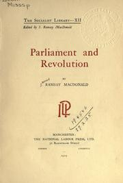 Parliament and revolution by MacDonald, James Ramsay