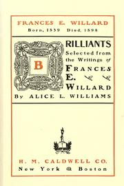 Cover of: Brilliants selected from the writings of Frances E. Willard