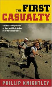 Cover of: The first casualty | Phillip Knightley