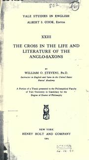 Cover of: The cross in the life and literature of the Anglo-Saxons
