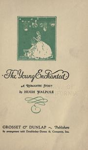 Cover of: The young enchanted: a romantic story