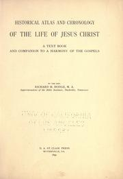 Cover of: Historical atlas and chronology of the life of Jesus Christ