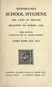 Cover of: Newsholme's School hygiene: the laws of health in relation to school life.
