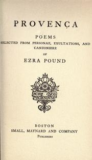 Cover of: Provenca: poems selected from Personae, Exultations, and Canzoniere of Ezra Pound.