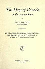 Cover of: The duty of Canada at the present hour