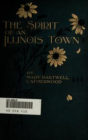 The spirit of an Illinois town, and The little Renault by Mary Hartwell Catherwood