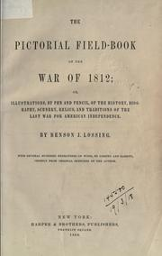 Cover of: The pictorial field-book of the War of 1812