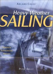 Cover of: Adlard Coles' heavy weather sailing