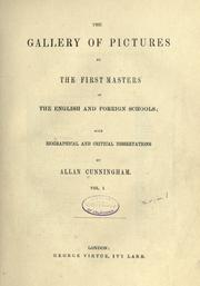 Cover of: The gallery of pictures by the first masters of the English and foreign schools: with biographical and critical dissertations
