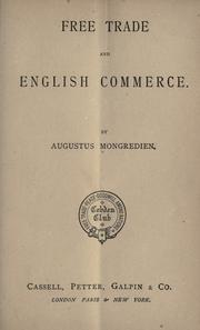 Cover of: Free trade and English commerce