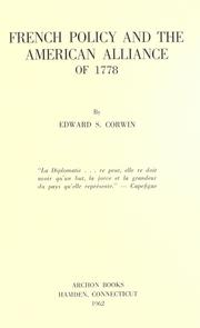 Cover of: French policy and the American alliance of 1778