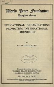 Cover of: Educational organizations promoting international friendship
