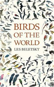 Cover of: Birds of the world | Les Beletsky