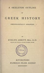 Cover of: A skeleton outline of Greek history chronologically arranged