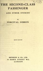 Cover of: The second-class passenger and other stories | Perceval Gibbon