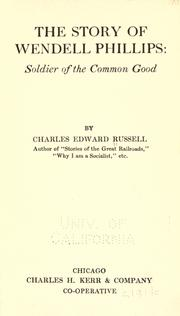 Cover of: The story of Wendell Phillips