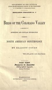 Cover of: Birds of the Colorado valley ... scientific and popular information concerning North American ornithology