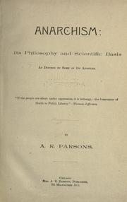 Cover of: Anarchism: its philosophy and scientific basis