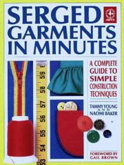 Cover of: Serged garments in minutes