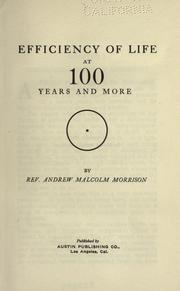 Cover of: Efficiency of life at 100 years and more