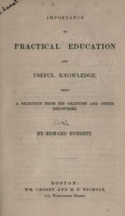 Cover of: Importance of practical education and useful knowledge