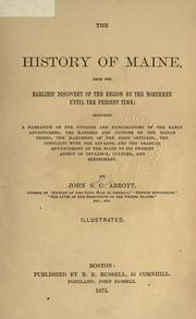 Cover of: The history of Maine, from the earliest discovery of the region by the Northmen until the present time