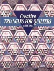 Cover of: Creative triangles for quilters