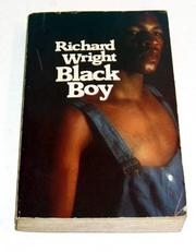 Cover of: Black boy: a record of childhood and youth