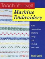 Cover of: Teach yourself machine embroidery