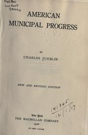 American municipal progress by Zueblin, Charles