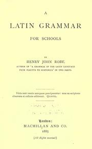 Cover of: A Latin grammar for schools