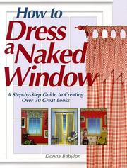 Cover of: How to dress a naked window