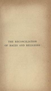 Cover of: The reconciliation of races and religions | T. K. Cheyne