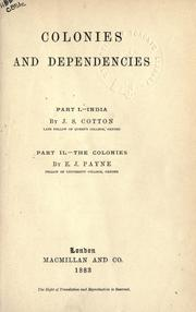 Cover of: Colonies and dependencies | James Sutherland Cotton