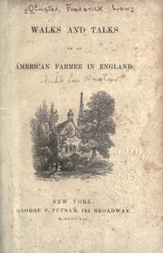 Cover of: Walks and talks of an American farmer in England | Frederick Law Olmsted, Sr.