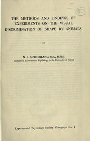 Cover of: The methods and findings of experiments on the visual discrimination of shape by animals