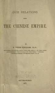 Cover of: Our relations with the Chinese empire