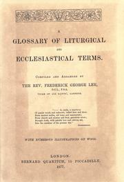 Cover of: A glossary of liturgical and ecclesiastical terms