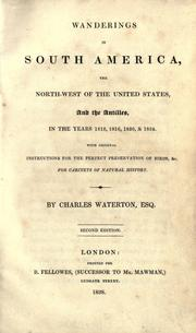 Cover of: Wanderings in South America, the North-west of the United States, and the Antilles, in the years 1816, 1820, & 1824
