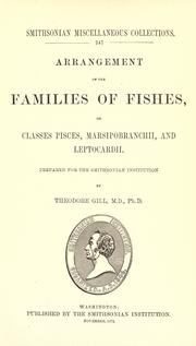 Cover of: Arrangement of the families of fishes, or classes Pisces, Marsipobranchii, and Leptocardii