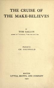 Cover of: The cruise of the make-believes