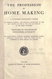 Cover of: The profession of home making |