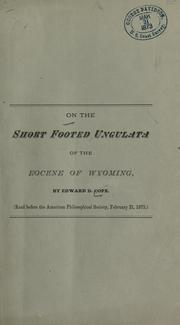 Cover of: On the short footed ungulata of the eocene of Wyoming