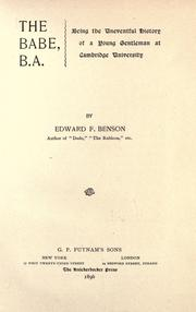 Cover of: The Babe, B.A.: being the uneventful history of a young gentleman at Cambridge University