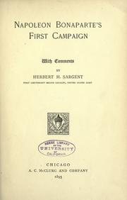 Napoleon Bonaparte's first campaign by Herbert Howland Sargent