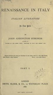 Renaissance in Italy by John Addington Symonds